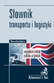 Słownik transportu i logistyki. Angielsko-polski, polsko-angielski