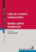 Kodeks spółek handlowych. Code des societes commerciales