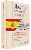 Słownik terminologii prawniczej. Hiszpańsko-polski/polsko-hiszpański