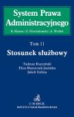 Stosunek służbowy. System Prawa Administracyjnego. Tom 11