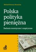 Polska polityka pieniężna Badania teoretyczne i empiryczne