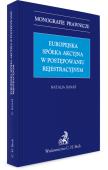 Europejska spółka akcyjna w postępowaniu rejestrowym