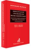 Niepoczytalność i psychiatryczne środki zabezpieczające. Zagadnienia prawno-materialne, procesowe, psychiatryczne i psychologiczne