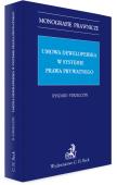 Umowa deweloperska w systemie prawa prywatnego