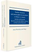 Nadzór i kontrola nad samorządem terytorialnym w Polsce i Austrii. Aufsicht und Kontrolle über die territoriale Selbstverwaltung in Polen und in Österreich