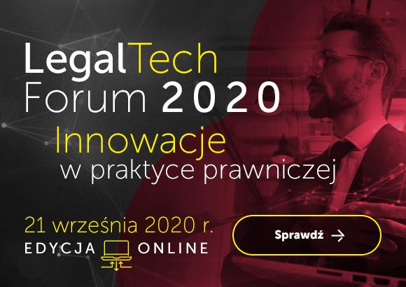 LegalTech Forum 2020. Innowacje w praktyce prawniczej