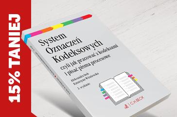 System Oznaczeń Kodeksowych czyli jak pracować z kodeksami i pisać pisma procesowe