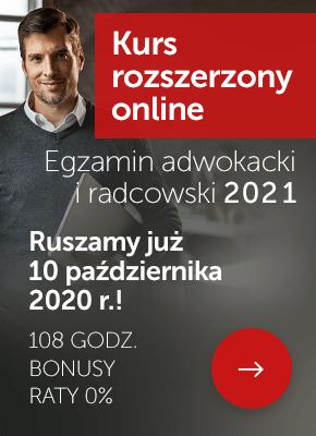 Egzamin adwokacki i radcowski 2021 - kursy online