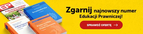 Zamów podręcznik i zgarnij najnowszy numer Edukacji Prawniczej!
