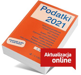 Podatki 2021 z aktualizacją online. Wydanie 2