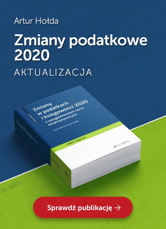 Zmiany w podatkach i księgowości 2020 z uwzględnieniem tarcz antykryzysowych